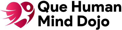 Que Human Mind Dojo